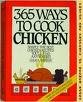 365 Ways to Cook Chicken by C. Sedaker New Hard Rings