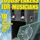 Loudspeakers For Musicians From Speaker Builder Book