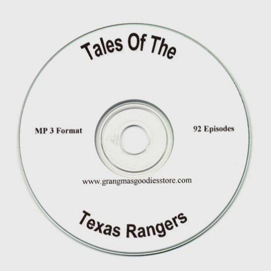 OLD TIME RADIO SHOWS  TALES OF THE TEXAS RANGERS   OTR