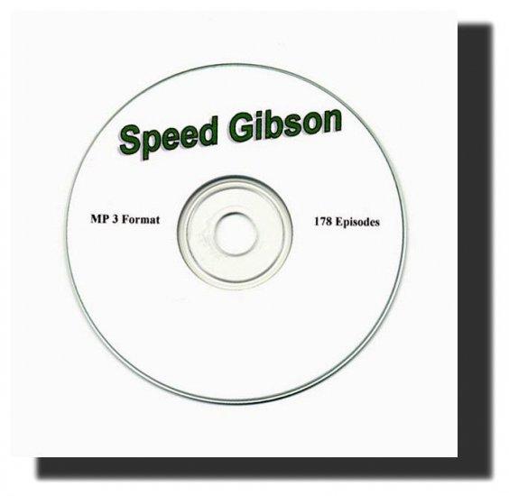 OLD TIME RADIO SHOWS + SPEED GIBSON  178 EPISODES    OTR