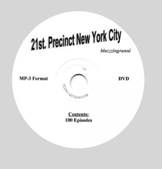OLD TIME RADIO SHOWS 21st PRECINCT NEW YORK CITY   OTR