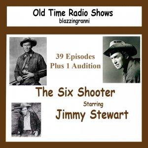 OLD TIME RADIO OTR  THE SIX SHOOTER  40 EP OTR