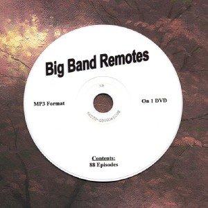 OLD TIME RADIO OTR  BIG BAND REMOTES 88 EPISODES ON DVD
