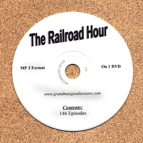 OLD TIME RADIO OTR  THE RAILROAD HOUR 146 EPISODES