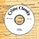 OLD TIME RADIO OTR   CRIME CLASSICS   51 EPISODES