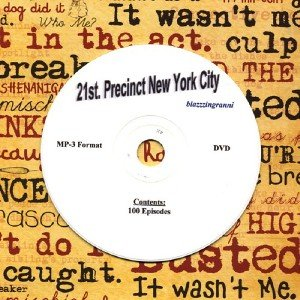 OLD TIME RADIO OTR  21st PRECINCT N.Y.C. 100 EPISODES