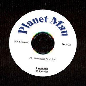 OLD TIME RADIO OTR   PLANET MAN    77 EPISODES