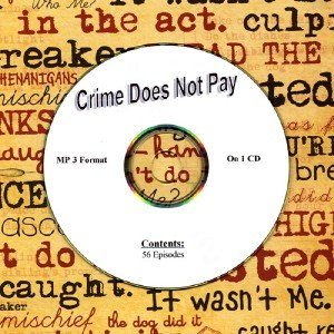 OLD TIME RADIO OTR   CRIME DOES NOT PAY   56 EPISODES