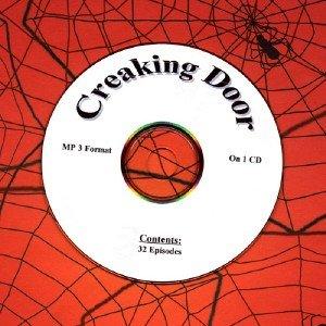 OLD TIME RADIO OTR   CREAKING DOOR  32 EPISODES