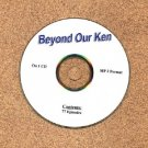 OLD TIME RADIO OTR  BEYOND OUR KEN  77 EPISODES ON 1 CD