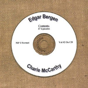 OLD TIME RADIO SHOWS   E. BERGEN & C. McCARTHY VOL #2