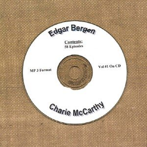 OLD TIME RADIO SHOWS   E. BERGEN & C. McCARTHY VOL #1