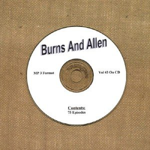OLD TIME RADIO OTR  BURNS AND ALLEN VOL #3  75 EPISODES