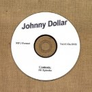 OLD TIME RADIO  OTR  YOURS TRULY JOHNNY DOLLAR VOL # 1