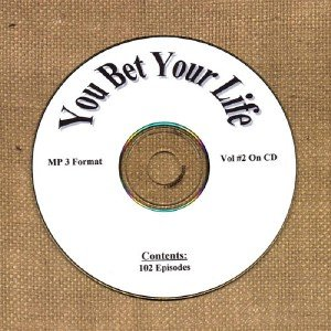 OLD TIME RADIO OTR  YOU BET YOUR LIFE  VOL# 2  102   EPISODES