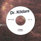 OLD TIME RADIO OTR    DR. KILDARE   60  EPISODES