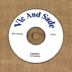 OLD TIME RADIO OTR  VIC AND SADE CD #3  112 EPISODES