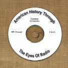 OTR AMERICAN HISTORY THROUGH THE EYE OF RADIO 62 EPISODES  CD# 5