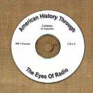 OTR AMERICAN HISTORY THROUGH THE EYE OF RADIO 62 EPISODES  CD# 5