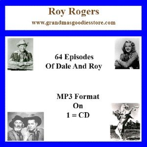 OLD TIME RADIO OTR  ROY ROGERS  64  EPISODES