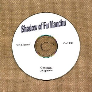 OLD TIME RADIO OTR  SHADOW OF FU MANCHU  39  EPISODES