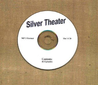 OLD TIME RADIO OTR  SILVER THEATER  46 EPISODES