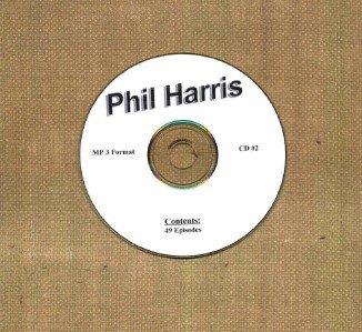 OLD TIME RADIO OTR  PHIL HARRIS SHOW  CD #2  49 EPSISODES