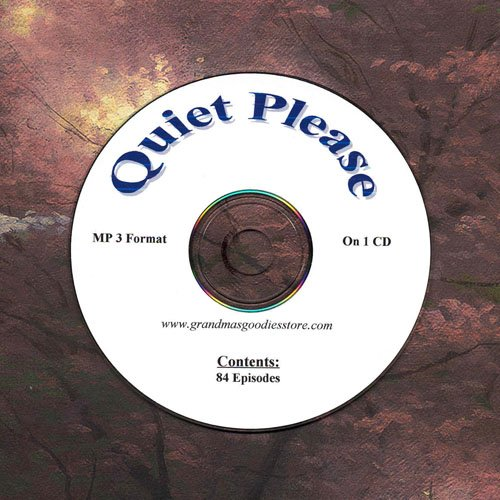 OLD TIME RADIO OTR   QUIET PLEASE  84 EPISODES ON CD