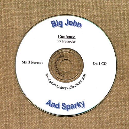 OLD TIME RADIO OTR  BIG JOHN & SPARKY  97  EPISODES