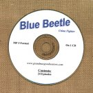 OLD TIME RADIO OTR  BLUE BEETLE  24  EPISODES