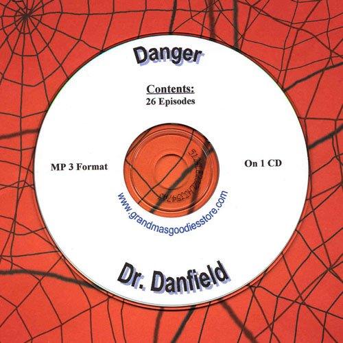 OLD TIME RADIO OTR  DANGER DR. DANFIELD  26  EPISODES