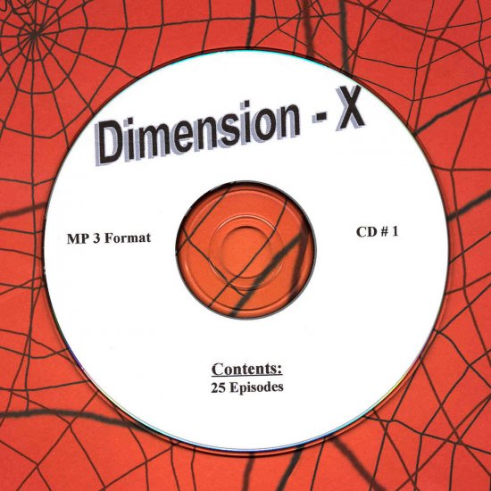 OLD TIME RADIO OTR  DIMENSION - X  CD # 1  25  EPISODES