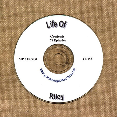 OLD TIME RADIO OTR  LIFE OF RILEY CD # 3  78  EPISODES