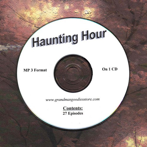 OLD TIME RADIO OTR  HAUNTING HOUR 27  EPISODES