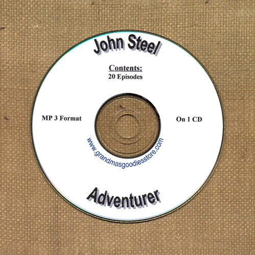 OLD TIME RADIO OTR JOHN  STEEL ADVENTURER  20  EPISODES