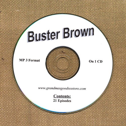 OLD TIME RADIO OTR    BUSTER BROWN  21 EPISODES