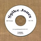 OLD TIME RADIO OTR  SPIKE JONES  116 EPISODES  ON CD