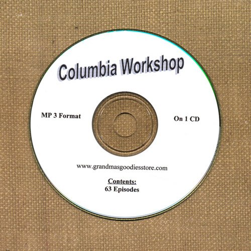 OLD TIME RADIO OTR  COLUMBIA  WORKSHOP  63  EPISODES  ON CD