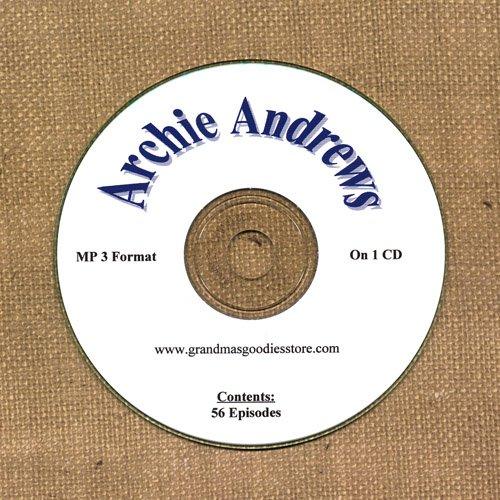 OLD TIME RADIO OTR   ARCHIE ANDREWS  56 EPISODES  EPISODES ON CD