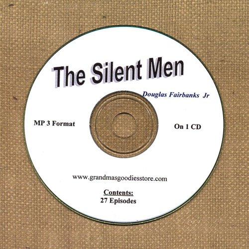 OLD TIME RADIO OTR   THE SILENT MEN  27 GREAT EPISODES  EPISODES ON CD