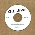 OLD TIME RADIO OTR    G.I. JIVE  AFRS  78 GREAT EPISODES  EPISODES ON CD