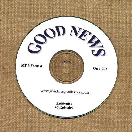 OLD TIME RADIO OTR    GOOD NEWS  48 GREAT EPISODES  EPISODES ON CD