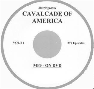OLD TIME RADIO  OTR  CAVALCADE OF AMERICA 299 EPS.  DVD