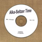 OLD TIME RADIO SHOWS   ALKA SELTZER TIME 19 EPS.  OTR