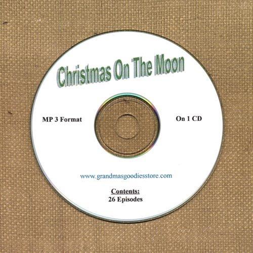 OLD TIME RADIO SHOWS   CHRISTMAS ON THE MOON  26 EPS.  OTR