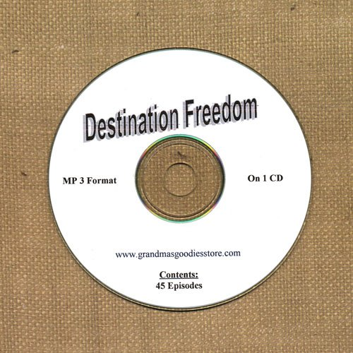 OLD TIME RADIO SHOWS   DESTINATION FREEDOM 45 EPS.  OTR