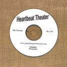 OLD TIME RADIO SHOWS   HEARTBEAT THEATER 28 EPS. ON CD OTR
