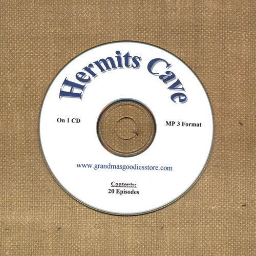 OLD TIME RADIO SHOWS   HERMITS CAVE 20 EPS. ON CD OTR