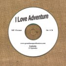 OLD TIME RADIO SHOWS   I LOVE ADVENTURE 13 EPS. ON CD  OTR