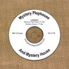 OLD TIME RADIO SHOWS  MYSTERY HOUSE & MYSTERY PLAYHOUSE 32 EPS. ON CD OTR